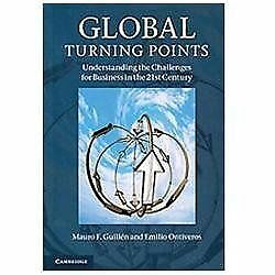 Global Turning Points: Understanding the Challenges for Business in the 21st Ce