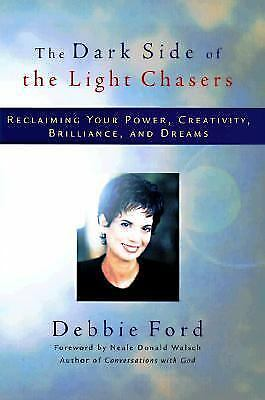 The Dark Side of the Light Chasers by Ford, Deborah