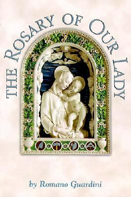 The Rosary of Our Lady by Romano Guardini