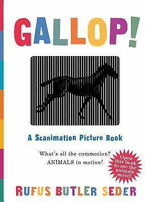 Gallop!: A Scanimation Picture Book by Seder, Rufus Butler