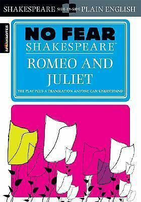 Romeo and Juliet (No Fear Shakespeare) by Shakespeare, William
