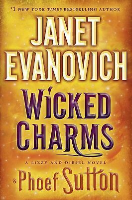 Wicked Charms (Lizzy & Diesel) by Evanovich, Janet, Sutton, Phoef