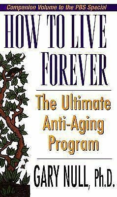 Gary Null's Ultimate Anti-Aging Program, Null Ph.D., Gary, Good Book