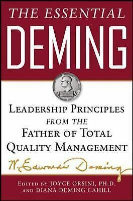 The Essential Deming: Leadership Principles from the Father of Quality by Demin