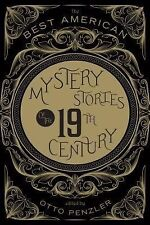 The Best American Mystery Stories of the 19th Century by Otto Penzler (2014,...
