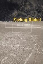 Cultural Front: Feeling Global : Internationalism in Distress by Bruce...