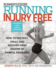 Running Injury-Free: How to Prevent, Treat, and Recover From Runner's Knee, Shin