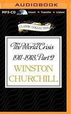 The World Crisis 1911-1918, Part 2 : 1915 by Winston Churchill (2015, MP3 CD,...