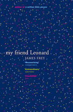 My Friend Leonard, By James Frey,in Used but Acceptable condition