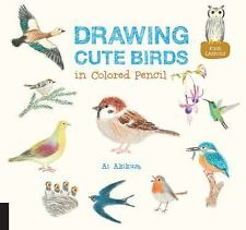 Drawing Cute Birds in Colored Pencil by Ai Akikusa (2016, Paperback)