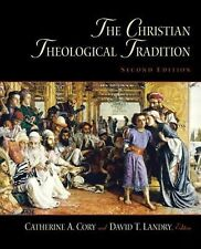 The Christian Theological Tradition by Art Dept Staff University of St. Thomas,