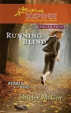 Running Blind (Love Inspired Large Print Suspense)
