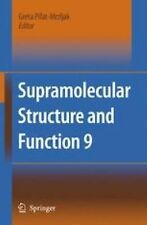 Supramolecular Structure and Function 9 (2010, Paperback)
