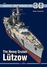 Super Drawings In 3D: The Heavy Cruiser Lutzow 30 by Stefan Draminski (2014,...