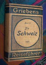 SCHWEIZ - Zürich Graubünden Tessin Genf Bern ... # 1927 Grieben Reiseführer 23