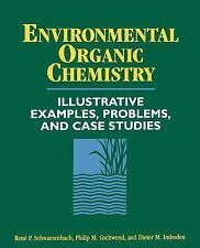 Environmental Organic Chemistry: Illustrative Examples, Problems, and Case Studi