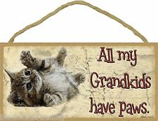 "All My Grandkids Have Paws Rolling Kitten Cat Sign Plaque 5""x10"" Funny"