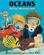 Oceans: The Vast, Mysterious Deep (Earthworks)