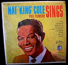 """Nat King Cole """" Sings """" Nat King Cole / Phil Flowers Excelsior Records AK 220 NM"""