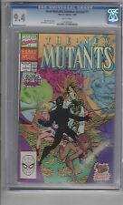 New Mutants Summer Special  #1 CGC 9.4 W/P 'All Out Bonkers...All Out Vidiots.'!