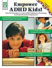 Empower ADHD Kids!: Practical Strategies to Assist Children with ADHD in Devel..