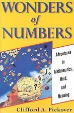 Wonders of Numbers: Adventures in Mathematics, Mind, and Meaning, Clifford A. Pi