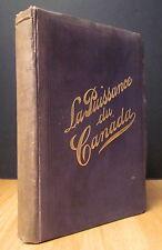 LE CANADA. SON HISTOIRE, SES PRODUCTIONS ET SES RESSOURCES NATURELLES. 1905.