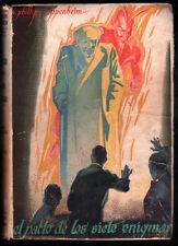 1944 - EL PACTO DE LOS SIETE ENIGMAS - E. PHILLIPS OPPENHEIM