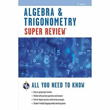 Super Reviews Study Guides: Algebra and Trigonometry by Research & Education...