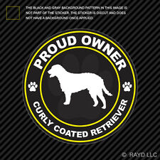 Proud Owner Curly Coated Retriever Sticker Decal Adhesive Vinyl dog canine pet