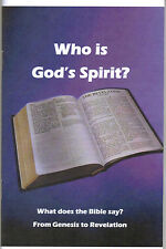 Who Is God's Spirit?~What Does the Bible Say?~Genesis to Revelation~Adventist