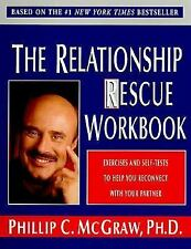 The Relationship Rescue Workbook: Exercises and Self-Tests - Dr. Phil McGraw