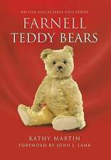 Farnell Teddy Bears (British Collectable Toys),Kathy Martin,New Book mon00000213