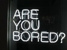 "TN002 "" ARE YOU BORED "" Hand Craft Home Wall Lamp Love Art Work Neon Light Sign"