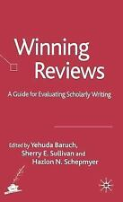Winning Reviews: A Guide for Evaluating Scholarly Writing