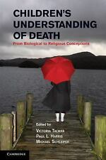 Children's Understanding of Death : From Biological to Religious Conceptions...