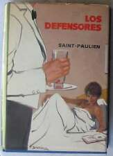LOS DEFENSORES - SAINT-PAULIEN - ED. PLANETA 1963 - VER DESCRIPCIÓN