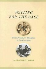 Waiting for the Call: From Preacher's Daughter to Lesbian Mom-ExLibrary