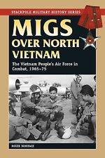 2010-09-01, Migs over North Vietnam: The Vietnam People's Air Force in Combat, 1