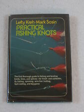 Lefty Kreh & Mark Sosin PRACTICAL FISHING KNOTS  2nd Print Crown Publishers 1973