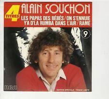 45 tours 4 titres Alain Souchon Les papas des bébés On s'ennuie 1983 comme NEUF