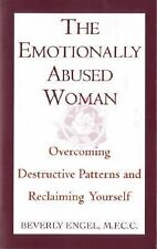 The Emotionally Abused Women: Overcoming Destructive Patterns and Reclaiming ...