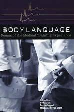 Body Language: Poems of the Medical Training Experience by BOA Editions,...