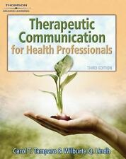 Therapeutic Communications for Health Care (Communication and Human Behavior f..