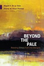 Beyond the Pale: Reading Ethics from the Margins, , Good Book