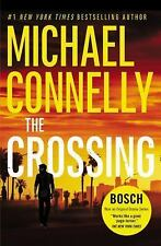 A Harry Bosch Novel: The Crossing 18 by Michael Connelly (2016, Paperback)