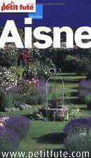 Guide Petit Futé Bienvenue dans l'Aisne 2009-2010 Déstockage Fin Série