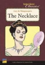 Guy de Maupassant's The Necklace (Reader's Theatre Classics): A Play Adaptation,