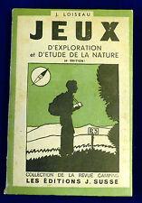 Livre Jeux d'Exploration et d'Étude de la Nature. Paris 1944. 240 pages
