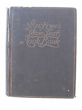 Mrs. Fryer`s Loose Leaf cookbook -1922 with 13 old handwritten recipes inside